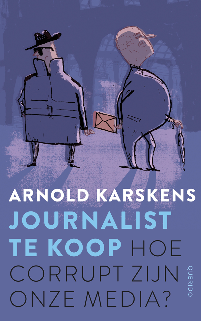 Boek: journalist te koop door Arnold Karskens, april 2016